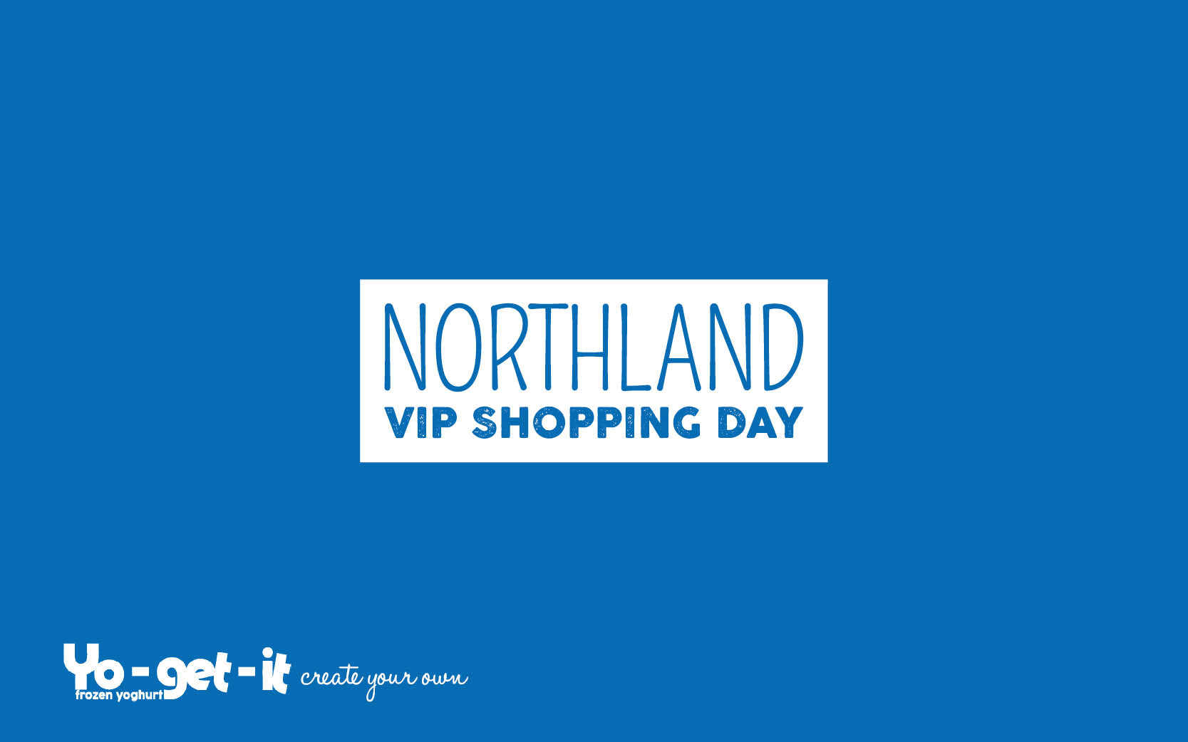 Northland VIP Shopping Day