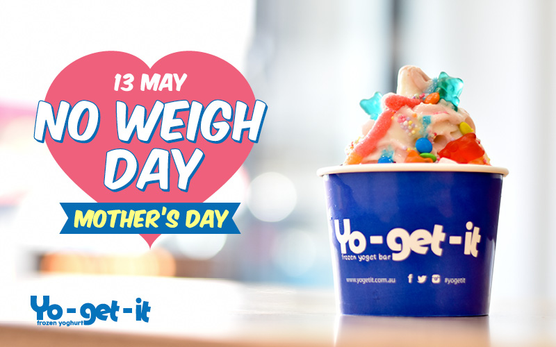 No Weigh Day – Mother's Day